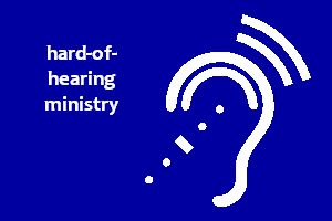 hard of hearing ministry