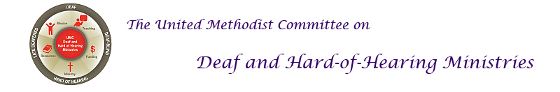 United Methodist Committee on Deaf and Hard-of-Hearing Ministries, with logo of committee, with five figures inside a circle representing Deaf-Blind, Late-Deafened, Deaf, and Hard of hearing.